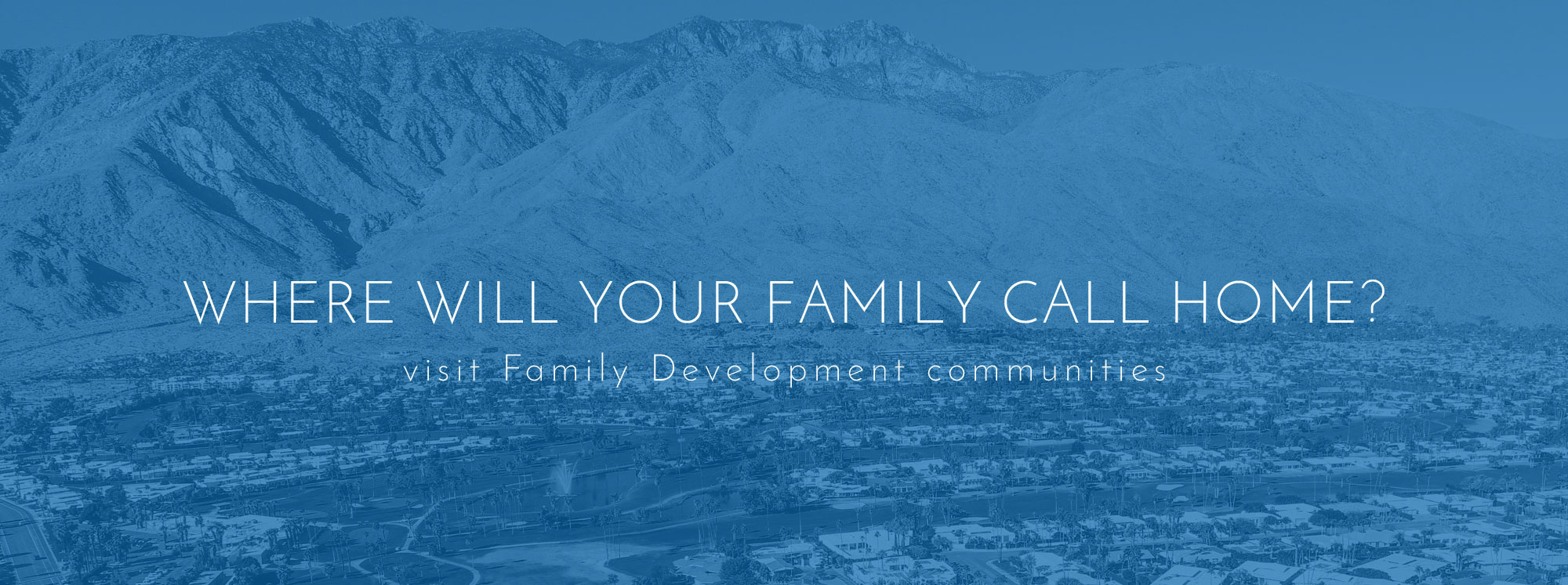 Family Development Communities